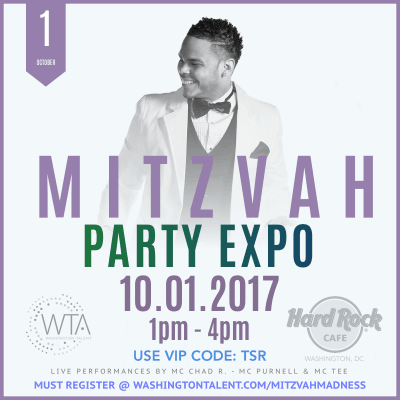 Washington Talent Mitzvah Madness Party Expo: http://washingtontalent.com/mitzvahmadness and use VIP code TSR