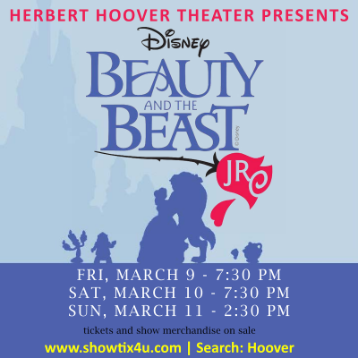Herbert Hoover Theater presents Disney's Beauty and the Beast Jr: https://www.showtix4u.com/boxoffice.php?submit=Search+for+Events&begin=1542968&current_client=12415916032814357&ts=1518724831